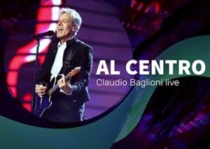 Claudio Baglioni: Al Centro Tour live in tv su Rai 1