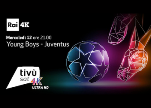 Champions League in 4K: Young Boys – Juventus in altissima definizione su Tivùsat